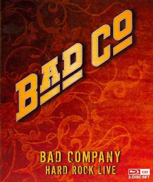 BAD COMPANY:HARD ROCK LIVE BY BAD COMPANY (Blu-Ray)
