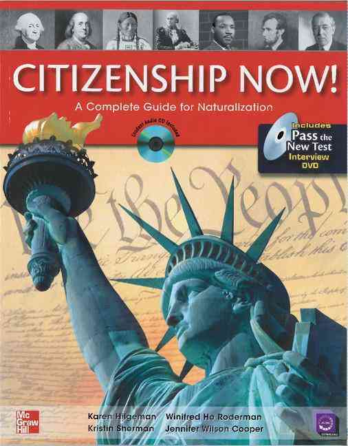 Citizenship Now! By Hilgeman, Karen/ Roderman, Winifred Ho/ Sherman, Kristin/ Cooper, Jennifer Wilson